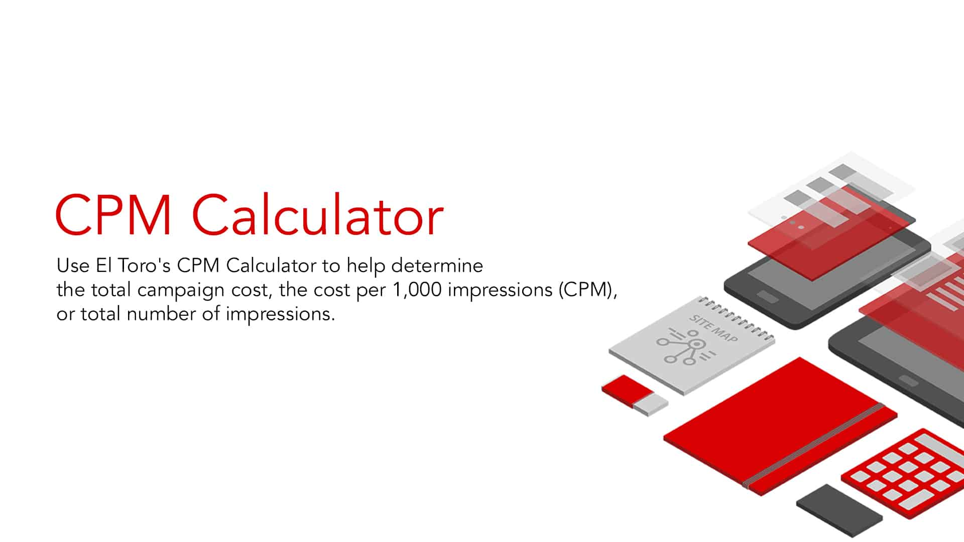 CPM Calculator | Calculate Your CPM With El Toro's Free Calculator